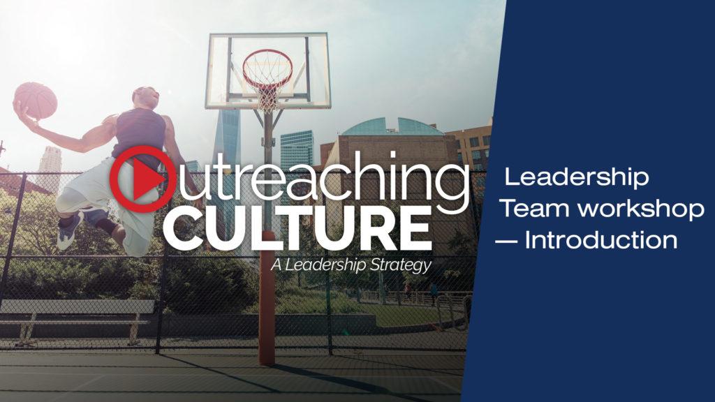 Introductory leadership team workshop video